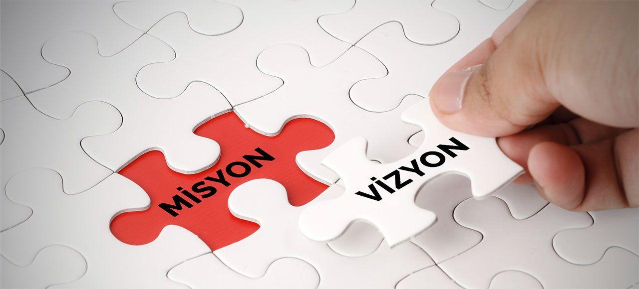 Misyon & Vizyon